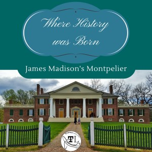 Historic sites near Charlottesville VA - James Madison's Montpelier - via @TravelLatte.net