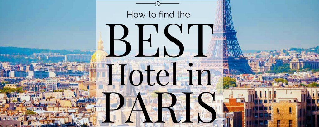 How to Find the Best Hotel in Paris via @TravelLatte.net