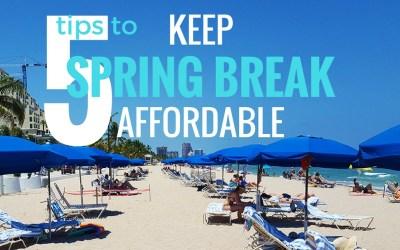 Keep Spring Break Affordable via @TravelLatte.net