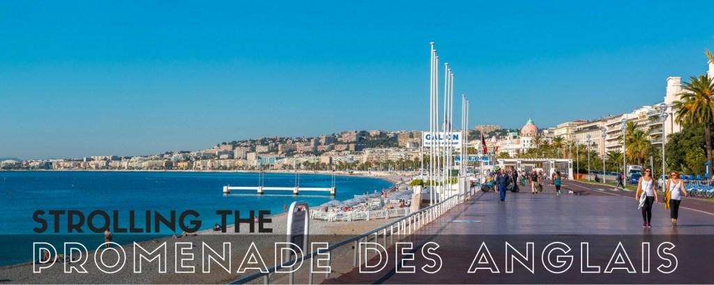 Strolling the Promenade des Anglais via @TravelLatte.net