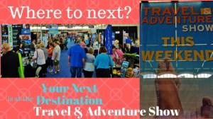 The Travel & Adventure Show on TravelLatte.net