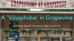 A 'Vinophobe' in Grapevine at TravelLatte.net