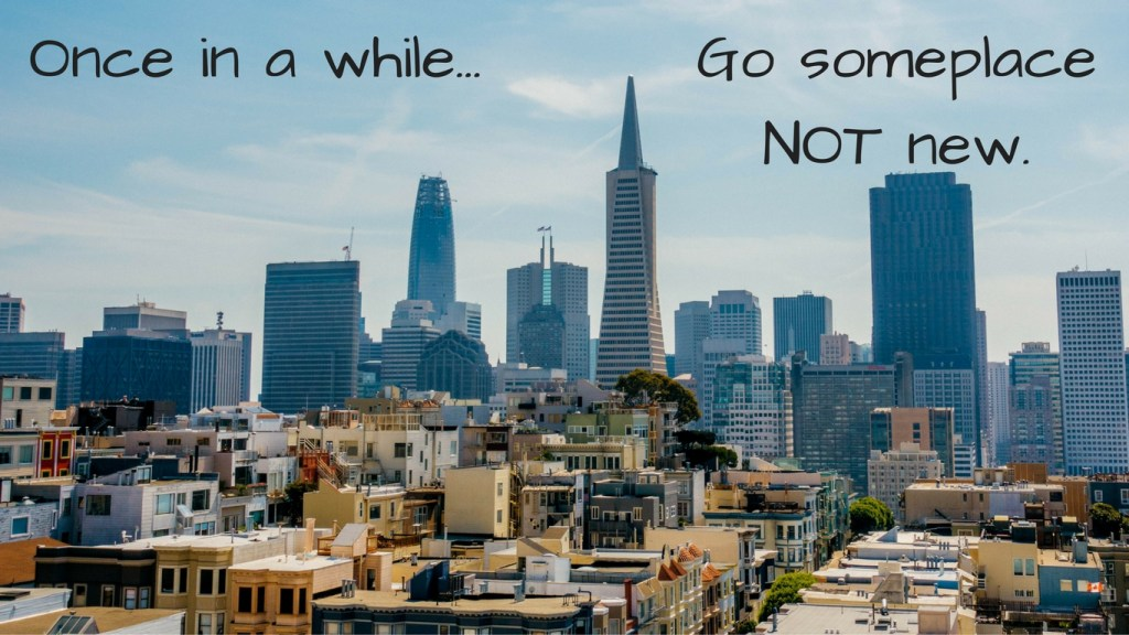 New Year's Travel Resolution #5 -Go Someplace Not New - via TravelLatte.net