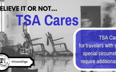 Travel Tips: TSA Cares, for travelers with disabilities & special needs - Via @TravelLatte.net