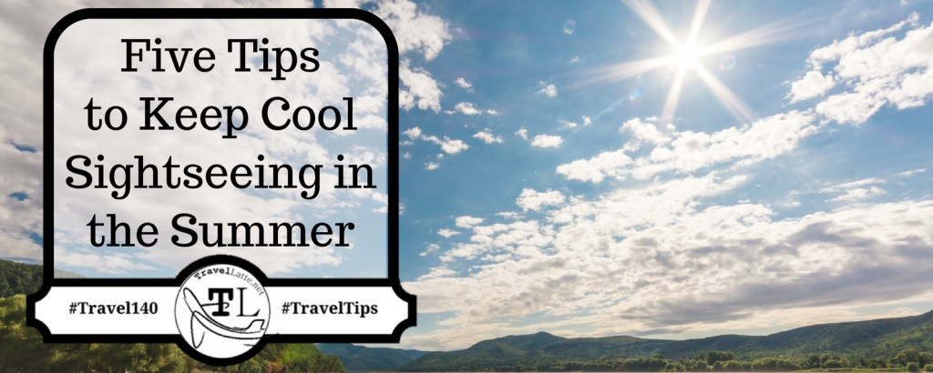 Summer Travel Tips to Stay Cool via @TravelLatte.net
