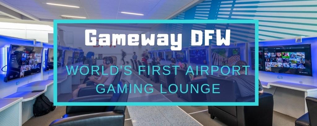 Gameway DFW - World's First Airport Gaming Lounge, via @TravelLatte.net