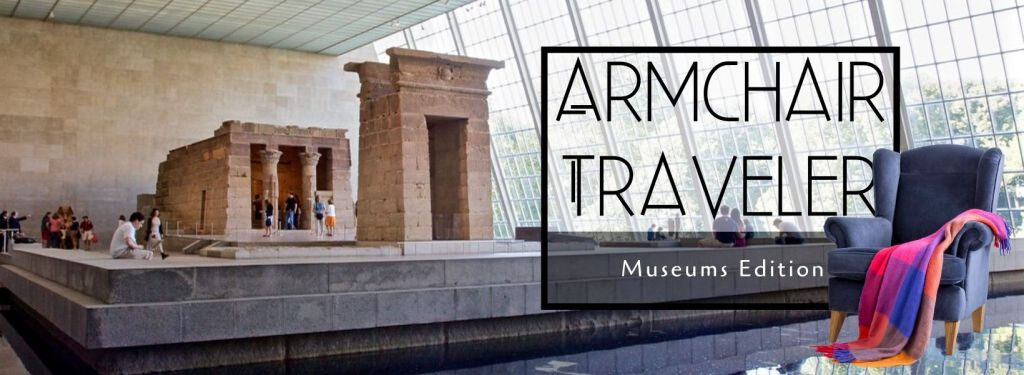 Armchair Traveler - Museums Edition - TravelLatte_ Banner