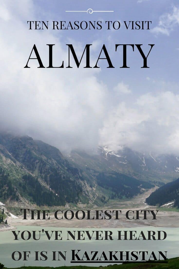 10 Reasons to Visit Almaty