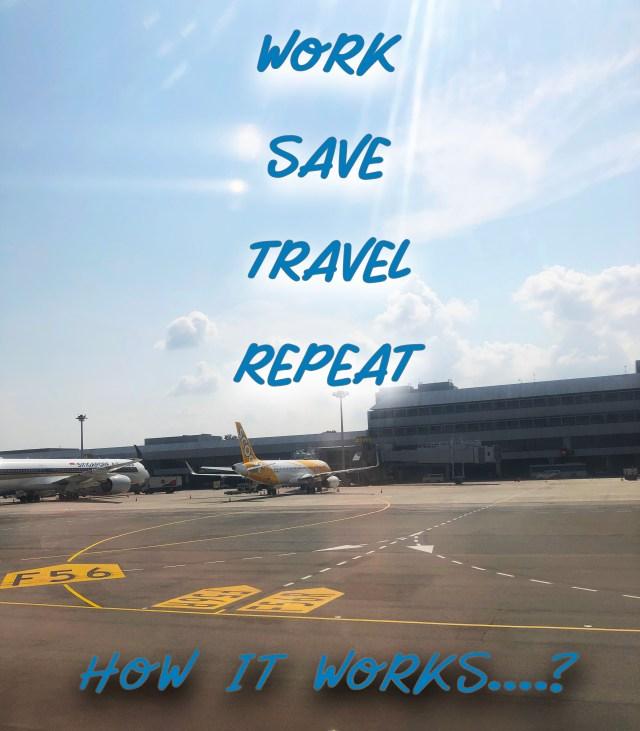 work-save-travel-repeat
