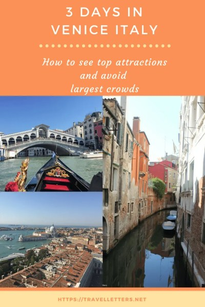 How to see Venice Italy top attractions and avoid the worst crowds during high season. 3 days itinerary for the first-timer
