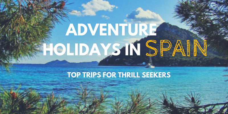 Adventure Holidays in Spain