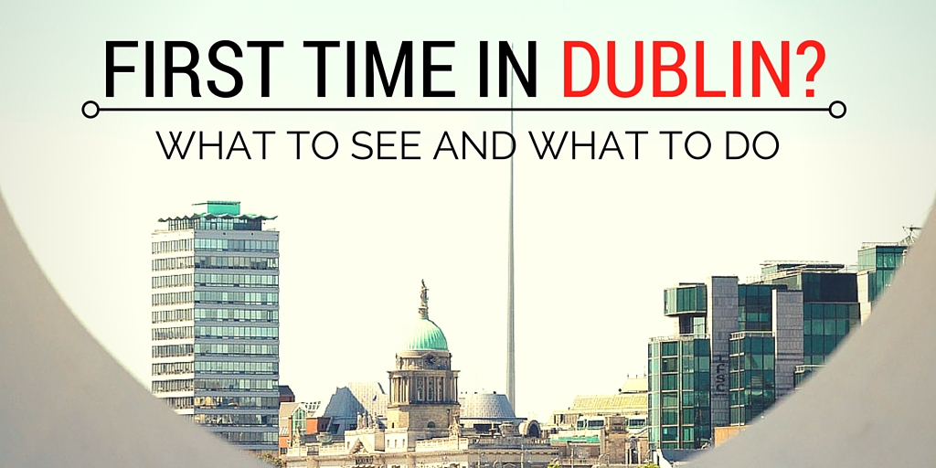 First time in dublin-