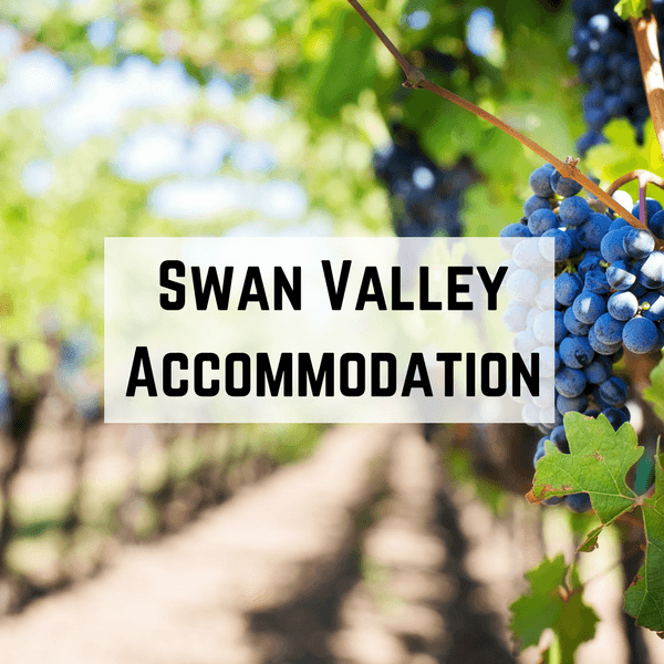 Swan Valley Accommodation