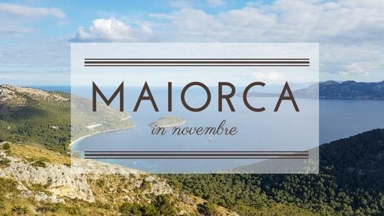 Cinque giorni a Maiorca in novembre