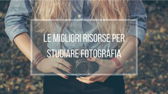 Le migliori risorse per studiare fotografia online