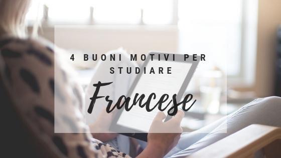 4 buoni motivi per studiare il francese