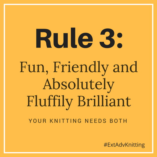 Extreme Adventure Knitting Rule 3