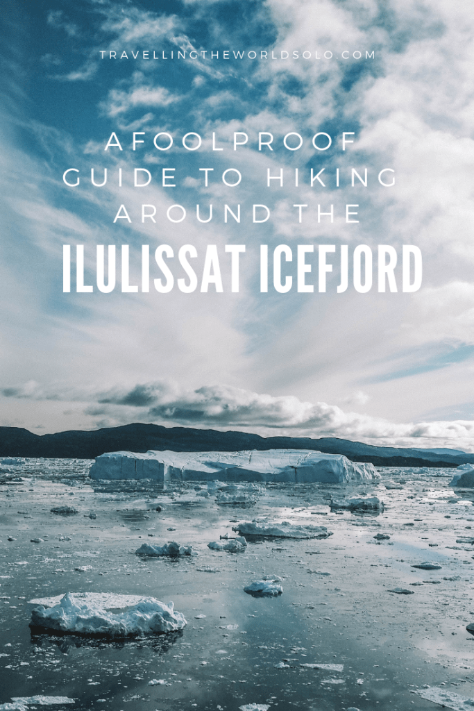 guide-to-hiking-the-ilulissat-icefjord-greenland