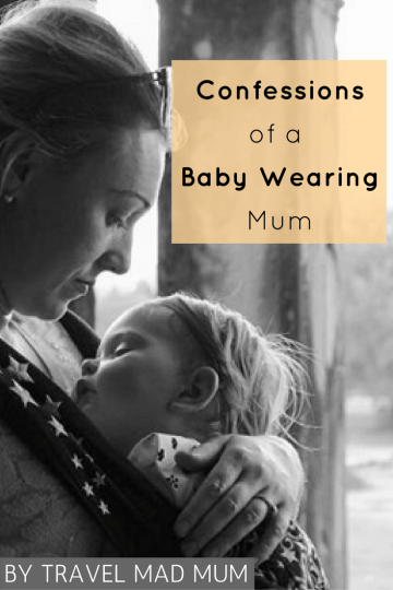 Confessions of a baby wearing mum