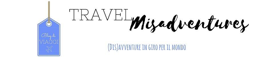 travelmisadventurs blog di viaggi