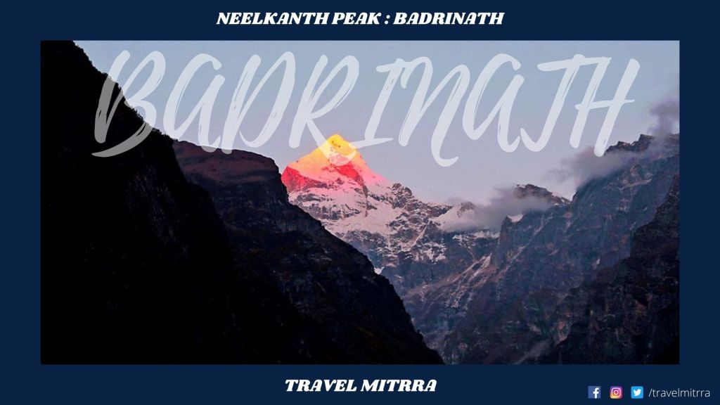 Places to visit in Kedarnath and Badrinath | Char Dham Yatra | Tirth Yatra | Badrinath | Neelkanth Peak | Uttarakhand Tourism | Travel Uttarakhand | Travel mitrra | Travel Mitra | Travel Blogs by Travel Mitrra