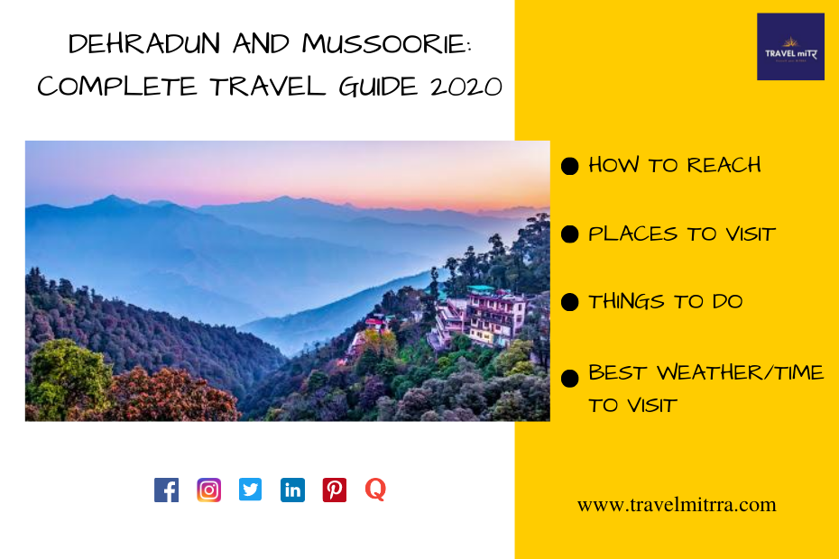 Dehradun and Mussoorie Blog | Blog by travel mitrra | travel blogs for dehradun | travel uttarakhand