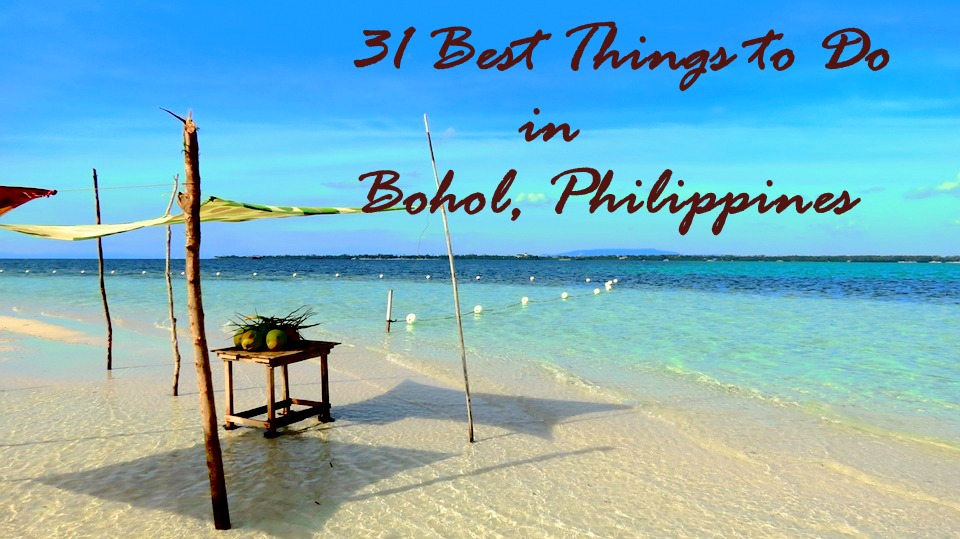 31 Best Things To Do In Bohol Philippines Travel Moments