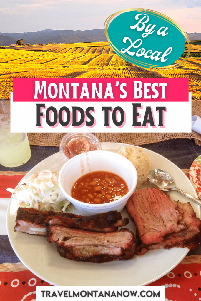 The Top 10 List of Montana Food You Must Try on Your Trip to Montana - By a Local!