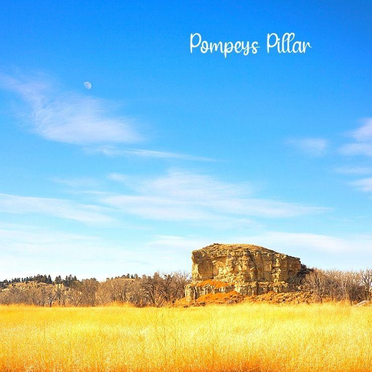 Pompeys Pillar is a must-see attraction in Southeast Montana