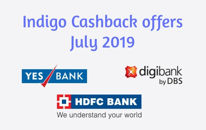 Indigo Cashback Offers July 2019