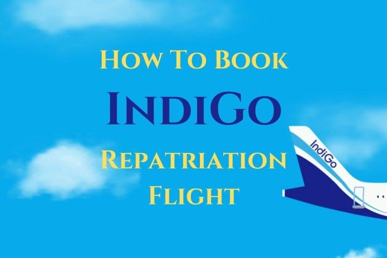 How To Book IndiGo Repatriation Flight