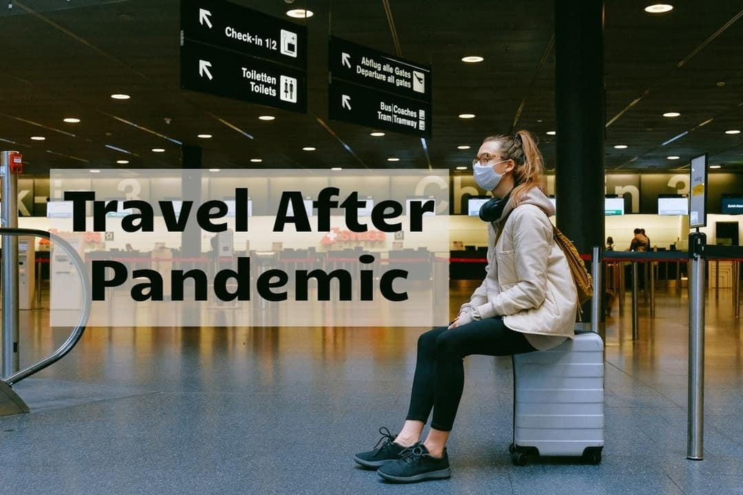 Travel After Pandemic