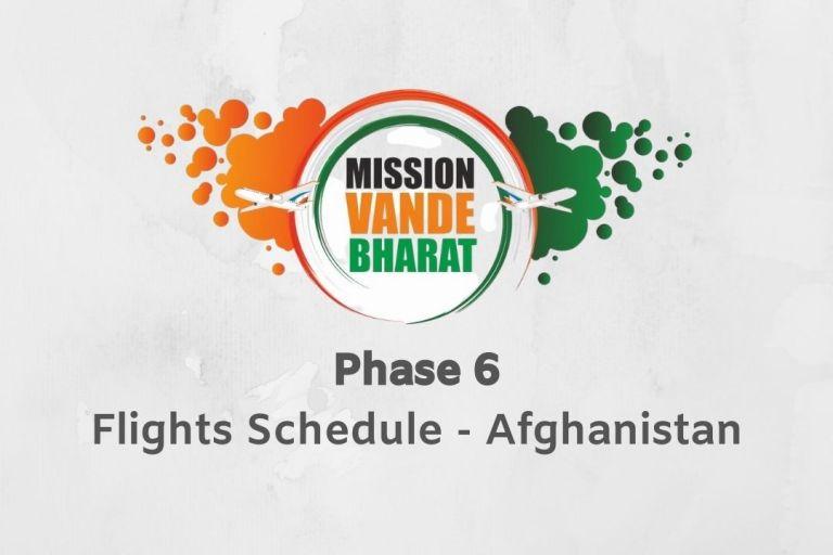 Vande Bharat Mission Phase 6 Afghanistan
