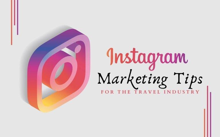 Instagram Marketing Tips Travel Industry
