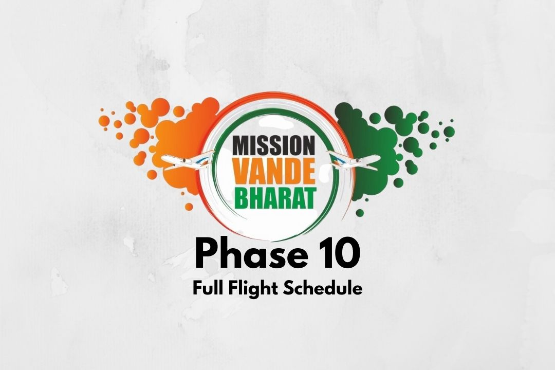 Vande Bharat Mission Phase 10 Flight Schedule