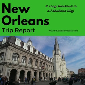 New Orleans trip review