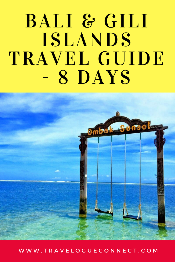 Bali Travel Guide For 8 Days Perfect For First Time Visitors