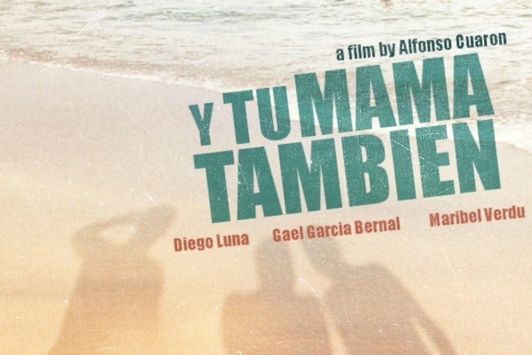 Y Tu Mama Tambien Movie Poster