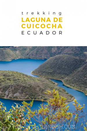 Looking for things to do in Otavalo besides the Otavalo Market? Check out our guide to trekking in Laguna de Cuicocha, Ecuador!