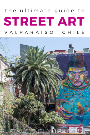 Valparaiso street art is undoubtedly some of the best in the world. Here's a guide to the best street art in Valparaiso and where to find it!