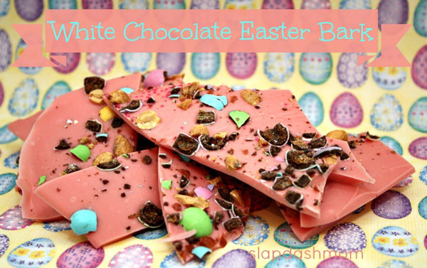 Easter bark with Slap Dash Mom