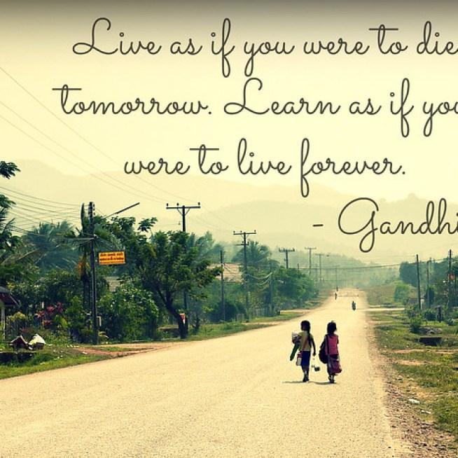 gandhi learning quote