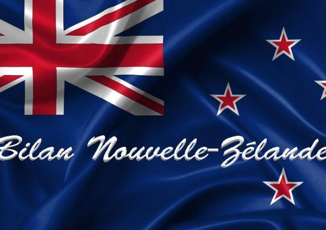 Bilan Nouvelle-Zélande