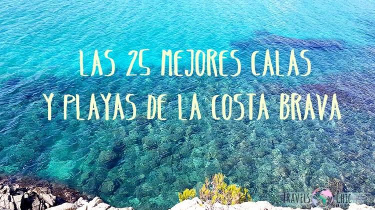 Las 25 mejores calas y playas de la Costa Brava