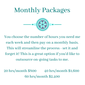 Monthly Packages $40./hour - Virtual Assistant Extraordinaire