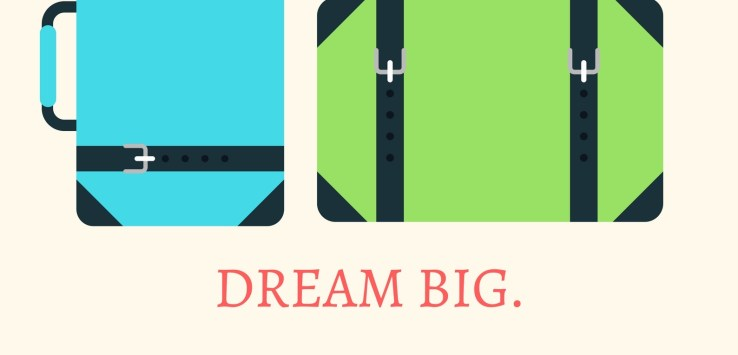 Quote-dream big, start small