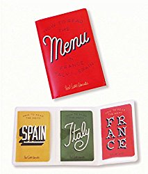 Gifts for solo travelers: What is more portable and handy than menus that fit into a purse or wallet? For your European fans, three countries of eating pleasure!