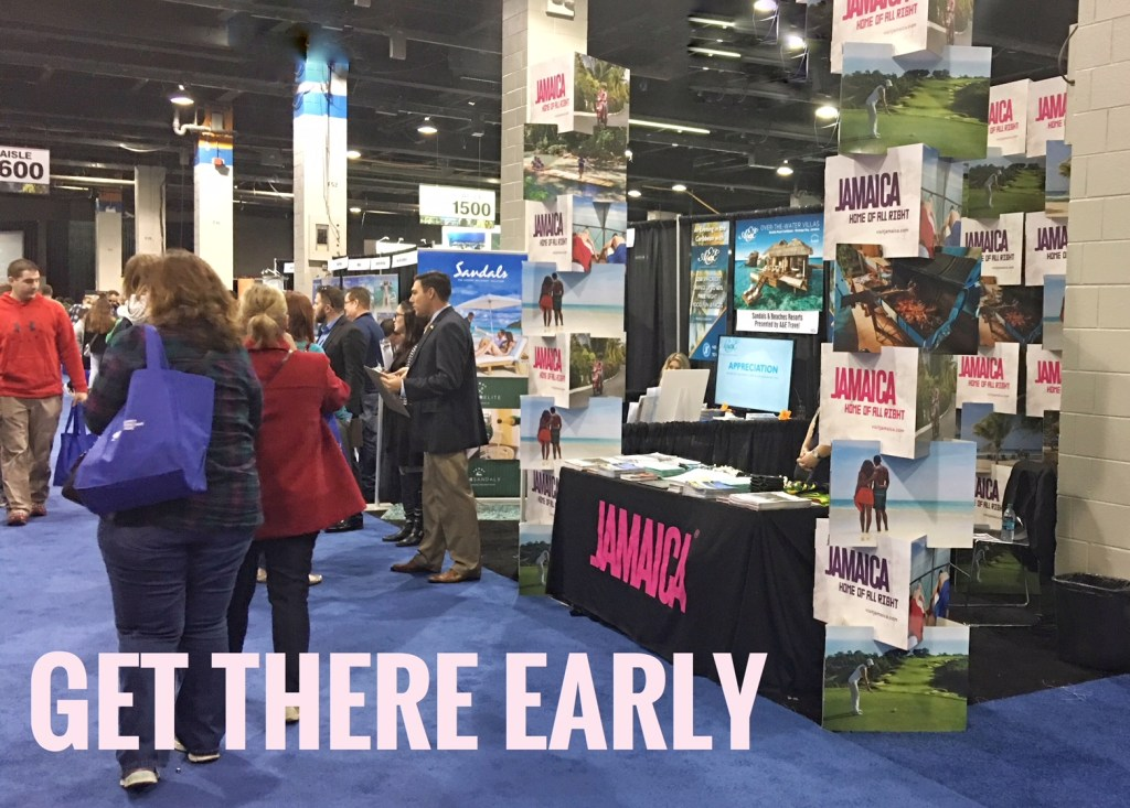 Travel show tips: Get there early! Even though the venue is a gigantic convention center, it will fill up quickly.