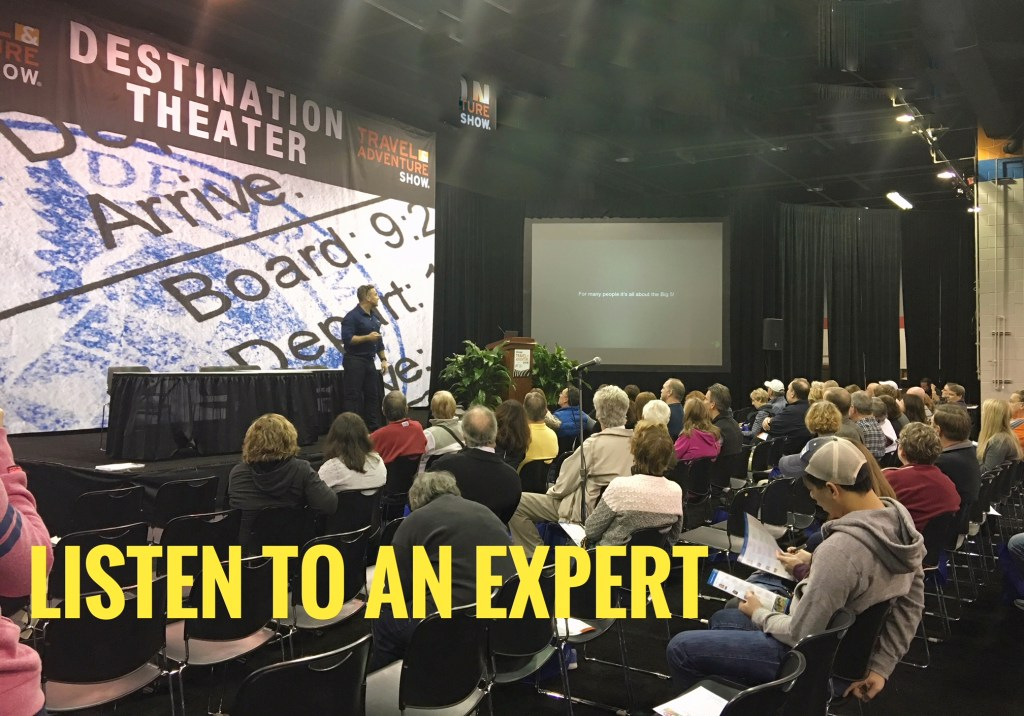 Travel show tips: Famous experts provide information that can help you plan, save you money, and make your vacations better.