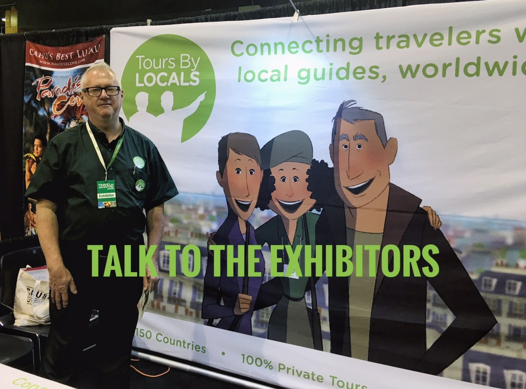 Travel show tips: Talk to the exhibitors! This man told me about his company that offers local people as private guides. How cool is that?!?